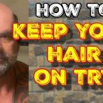 Keep your hair