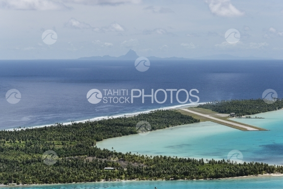 Maupiti, aerial view of the airport and Bora Bora